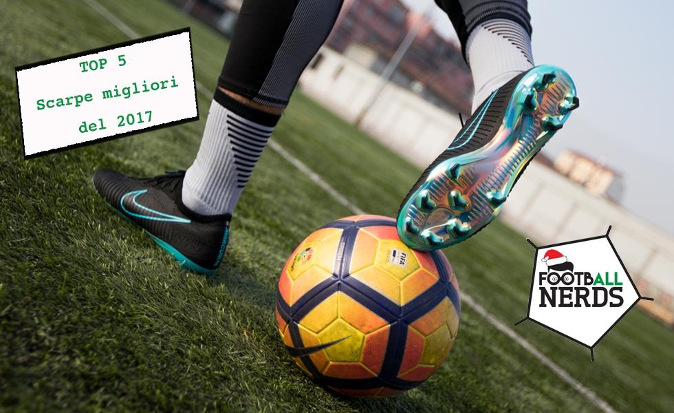 Top 5: le migliori scarpe da calcio del 2017
